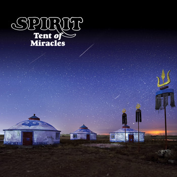 Spirit - Tent Of Miracles (Expanded Edition)