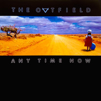 The Outfield - Any Time Now