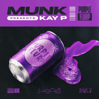 Munk - Purple Flurp (feat. Kay P) (Explicit)