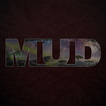 Mud - First (Explicit)