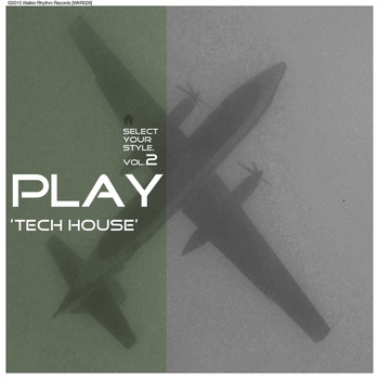 Various Artists - Play Tech House, Vol. 2 - Select Your Style