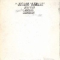James Taylor & The Original Flying Machine - 1967 (Deluxe Edition)