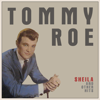 Tommy Roe - Sheila & Other Hits
