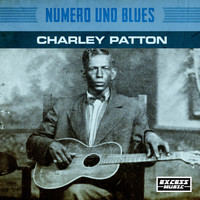 Charley Patton - Numero Uno Blues