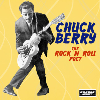 Chuck Berry - The Rock 'n' Roll Poet