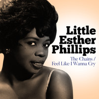 Esther Phillips - The Chains / Feel Like I Wanna Cry