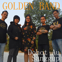 Golden Band - Dohot Au Sanggup