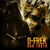 D-Frek - Our Truth (Explicit)