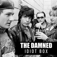 The Damned - Idiot Box (Explicit)