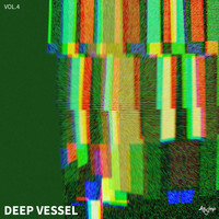 Various Artists - Deep Vessel ,vol.4