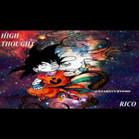 Rico - High Thought (Explicit)