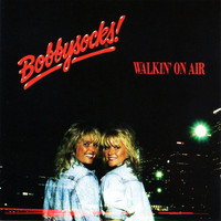 Bobbysocks - Walkin' On Air
