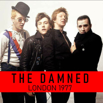 The Damned - The Damned London 1977 (Explicit)