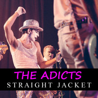 The Adicts - Straight Jacket (Explicit)