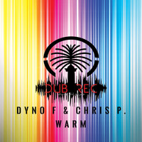 Dyno f. and Chris P. - Warm