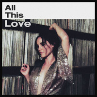 Hayley Sales - All This Love