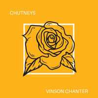 Vinson Chanter - Chutneys