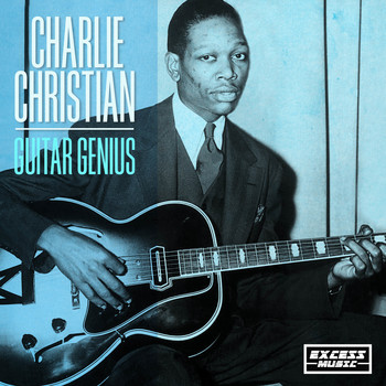 Charlie Christian - Guitar Genius