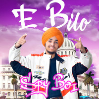 Spy Boi feat. Hunter Birla - E Bilo