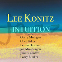 Lee Konitz - Intuition