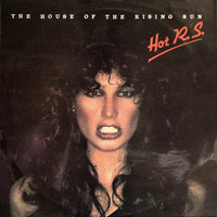 Hot R.S. - The House of the Rising Sun