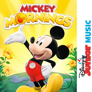 "Felicia Barton - Disney Junior Music: Make It a Mickey Morning (From ""Mickey Mornings"")"