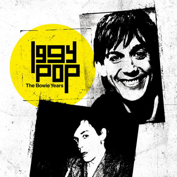 Iggy Pop - The Bowie Years (Explicit)