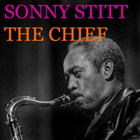 Sonny Stitt - The Chief (Live)