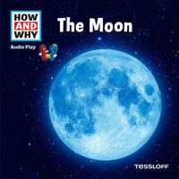 How and Why - The Moon