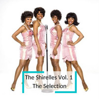 The Shirelles - The Shirelles Vol. 1  The Selection