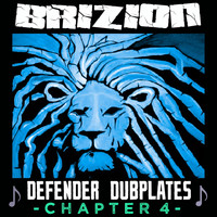 Brizion - Defender Dubplates Chapter 4