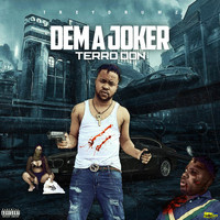 Terro Don - Dem A Joker (Explicit)