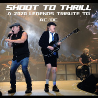 Various Artists - Shoot To Thrill: A 2020 Legends Tribute To AC/DC (Explicit)