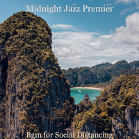 Midnight Jazz Premier - Bgm for Social Distancing