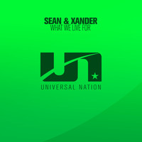 Sean & Xander - What We Live For