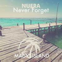 Nuera - Never Forget