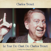 Charles Trenet - Le Tour De Chant De Charles Trenet (Analog Source Remaster 2020)