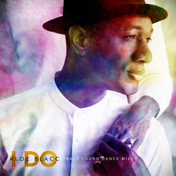 Aloe Blacc - I Do (Tracy Young Dance Mix)