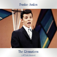 Frankie Avalon - The Remasters (All Tracks Remastered)