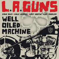 L.A. Guns - Well Oiled Machine