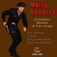 Marty Robbins - Marty Robbins (Gunfighter Ballads and Trail Songs)