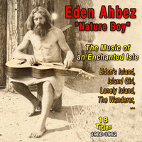 Eden Ahbez - The Music of an Enchanted Isle