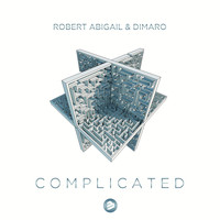 Robert Abigail & DIMARO - Complicated