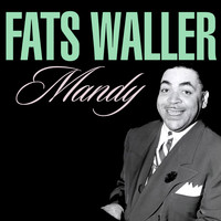 Fats Waller - Mandy