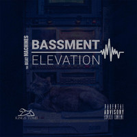 The Beatmachines - Basement Elevation (Explicit)