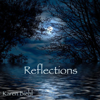 Karen Biehl - Reflections