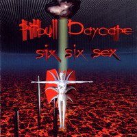 Pitbull Daycare - Six Six Sex (Remastered) (Explicit)
