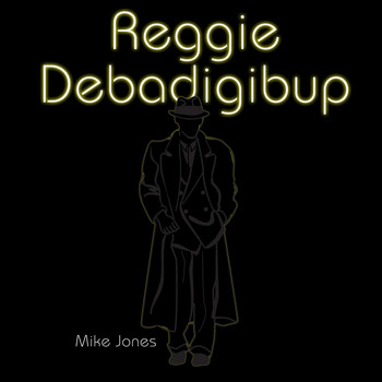 Mike Jones - Reggie Debadigibup