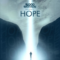 Blood Brothers - Hope