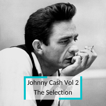 Johnny Cash - Johnny Cash Vol 2 - The Selection
